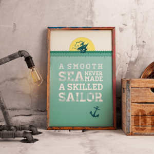 A smooth sea skilled sailor citatplakat