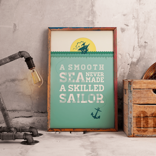 A smooth sea skilled sailor citatplakat