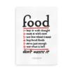 Food Don't Waste It - foodie plakat