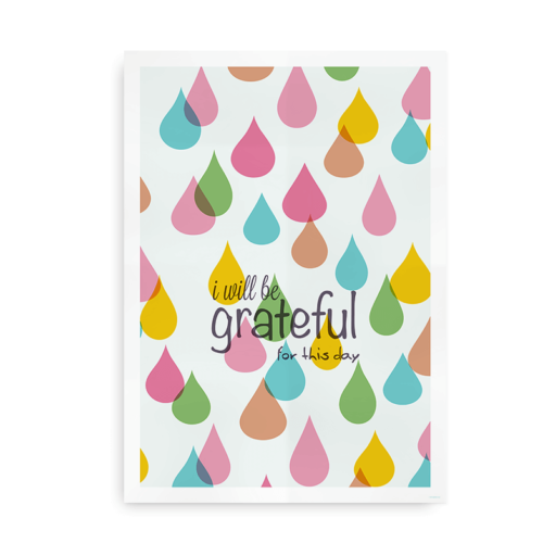 I Will be grateful for this day - plakat med regndråber