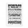 Plakat med Morfars husregler - sort på hvid baggrund
