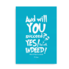 "Blå Dr. Seuss plakat ""And will you succeed? Yes you will. Indeed!"""