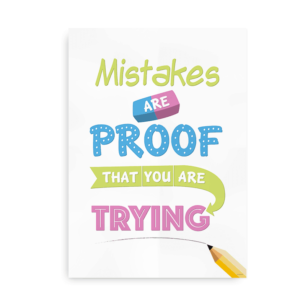 Mistakes are proof that you are trying - citatplakat til drenge og piger