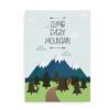 Climb every mountain - plakat med citat fra Sound of Music