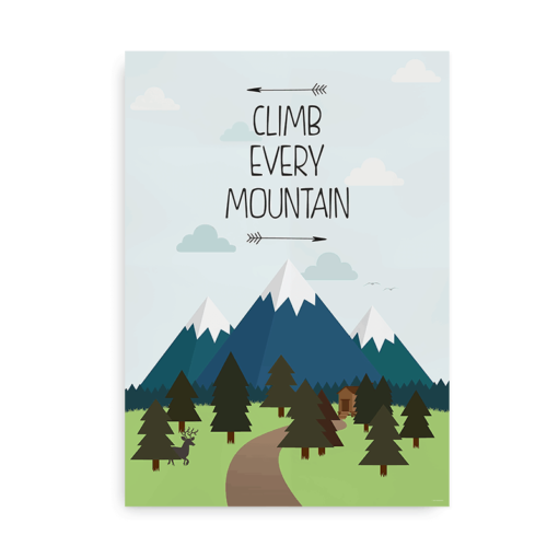 Climb every mountain plakat citat