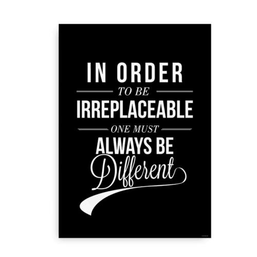 In order to be irreplaceable hvid på sort