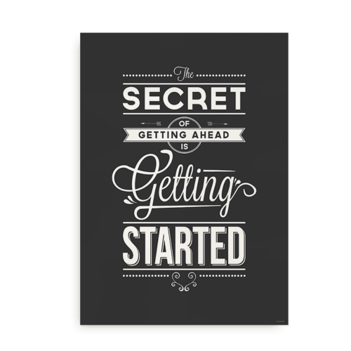 """""""The secret of getting ahead is getting started"""" - print med citat"""