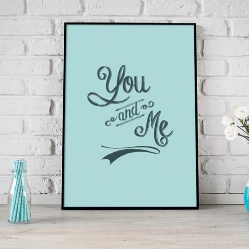 You and Me - poster til hjemmet
