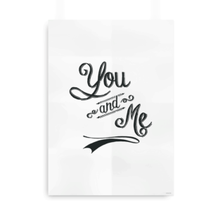 You and me - typografisk print