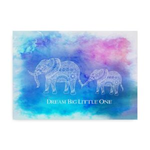 "Plakat til børn med teksten ""Dream Big Little One"""