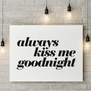 Always Kiss Me Goodnight plakat miljø