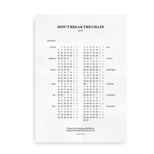 Dont break the chain - kalender 2019 plakat