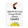 I demand Euphoria - Steen og Stoffer inspireret plakat med citat
