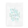 Eat Well Travel Often - plakat med citat turkis på hvid baggrund