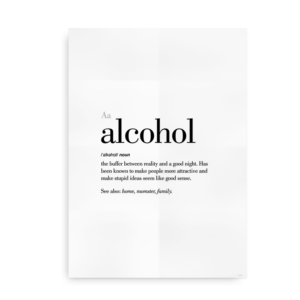 Alcohol definition quote poster