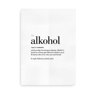Alkohol dansk definition betydning citat plakat