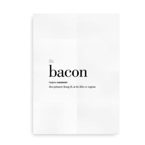 Bacon dansk definition betydning citat plakat