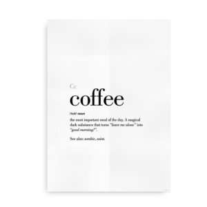 Coffee definition quote poster