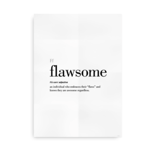 Flawsome definition quote poster