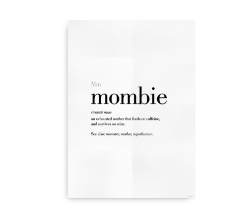 Mombie definition quote poster