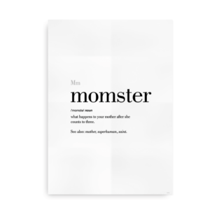 Momster definition quote poster