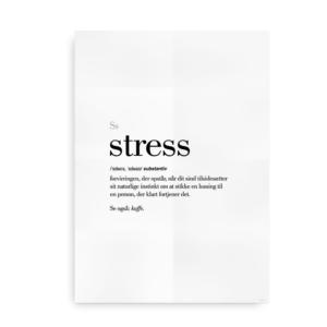 Stress dansk definition betydning citat plakat