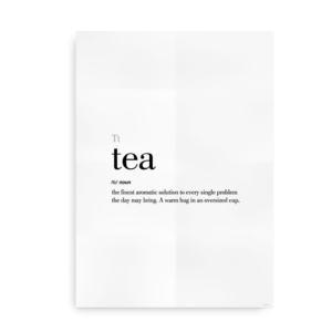 Tea definition quote poster
