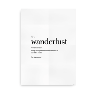 Wanderlust definition quote poster