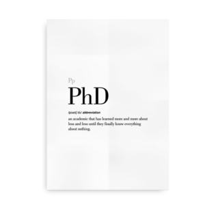 PhD definition quote poster white