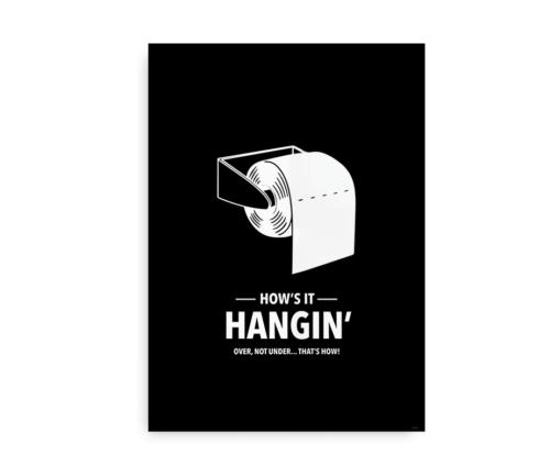 How's it hangin - plakat til toilettet