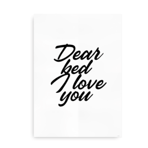 Dear Bed I Love You - plakat