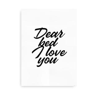 Dear Bed I Love You - plakat