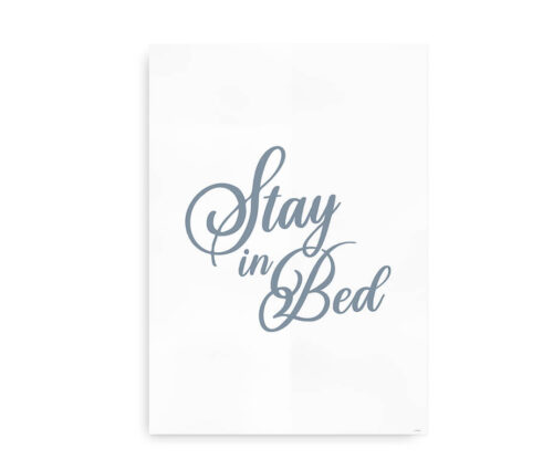 Stay in Bed - cool grå