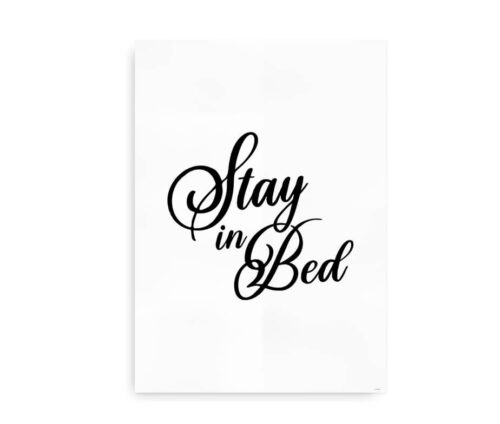 Stay in Bed - sort