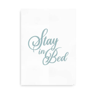 Stay in Bed - støvet blå