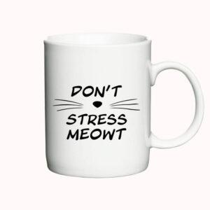 Don't Stress Meowt - krus