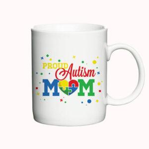 Proud Autism Mom - krus med tekst