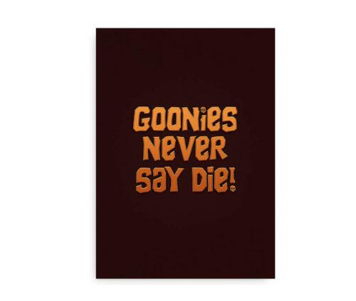 Goonies Never Say Die - citatplakat - orange