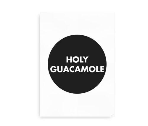 Holy Guacamole - citatplakat