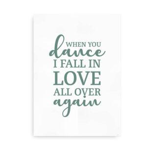 When You Dance - citatplakat grøn