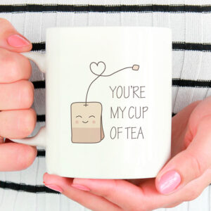 You're my cup of tea - tekrus