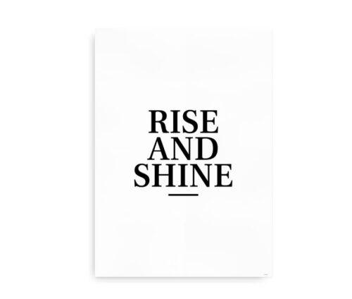 Rise And Shine - plakat til soveværelset
