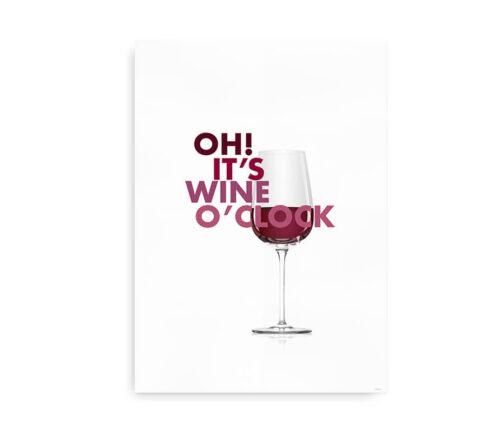 Oh it's wine o clock - plakat til køkkenet